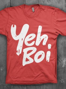 Picture of red T-shirt with the text: Yeh Boi